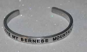 I LOVE MY BERNESE MT. DOG - Engraved, Hand Polished Bracelet